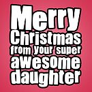 Awesome Daughter by StevePaulMyers