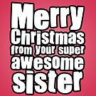 Awesome Sister by StevePaulMyers