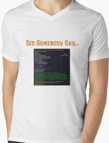 Did Somebody Say..?! Mens V-Neck T-Shirt