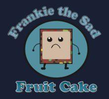 Frankie the Sad Fruitcake  by Rajee