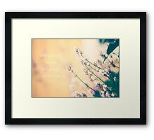 who gossips to you will gossip about you Framed Print