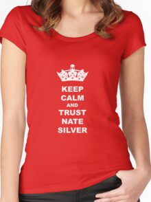 KEEP CALM AND TRUST NATE SILVER T-SHIRT Women's Fitted Scoop T-Shirt
