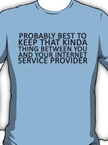 """Didn't you say. . . "" T-Shirt"
