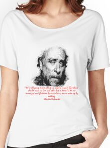 Charles Bukowski circus of life Women's Relaxed Fit T-Shirt