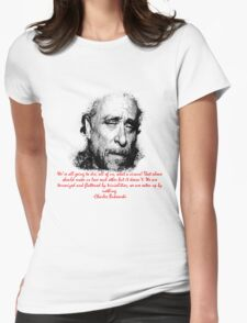 Charles Bukowski circus of life Womens Fitted T-Shirt