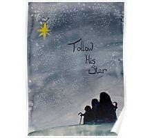 Follow His Star Poster