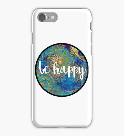 Be Happy Sticker iPhone Case/Skin