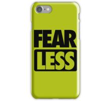 FEAR [ LESS ] iPhone Case/Skin