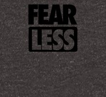 FEAR [ LESS ] Unisex T-Shirt