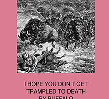 don't get trampled birthday card by Ch2Trillion