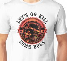 Biker Saying, Let's Go Kill Some Bugs Unisex T-Shirt