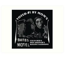 Bates Motel is my mom's choice Art Print
