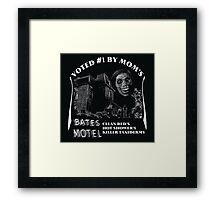 Bates Motel is my mom's choice Framed Print