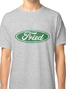 Fried Classic T-Shirt