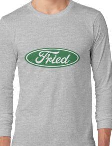 Fried Long Sleeve T-Shirt