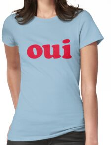 oui - red Womens Fitted T-Shirt