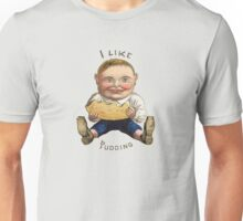 I LIKE PUDDING Unisex T-Shirt
