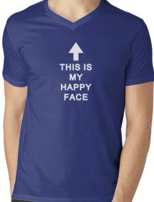 This Is My Happy Face Mens V-Neck T-Shirt
