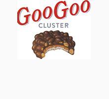 Goo Goo Clusters Unisex T-Shirt