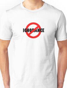 No Ignorance Allowed Unisex T-Shirt