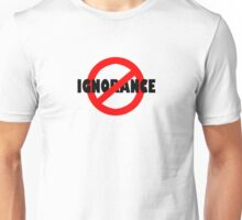 No Ignorance Allowed Unisex T-Shirt