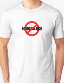 No Ignorance Allowed T-Shirt
