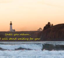 Until you return Sticker