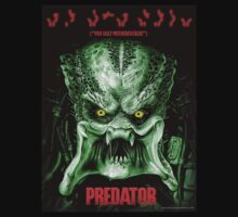 Predator: 'You Ugly Motherf...' by Sharknose