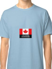 I miss Canada - from Eh to Zed Classic T-Shirt