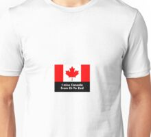 I miss Canada - from Eh to Zed Unisex T-Shirt