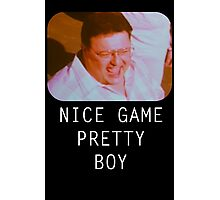 Nice Game Pretty Boy Photographic Print