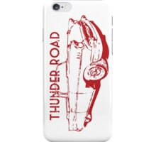 Thunder Road iPhone Case/Skin