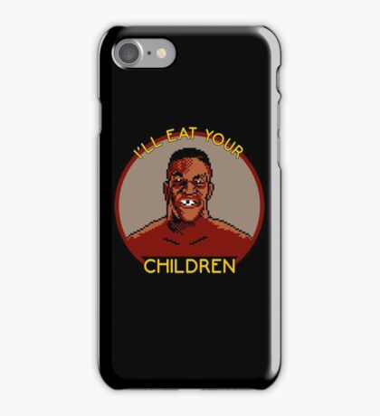 I'll Eat Your Children iPhone Case/Skin