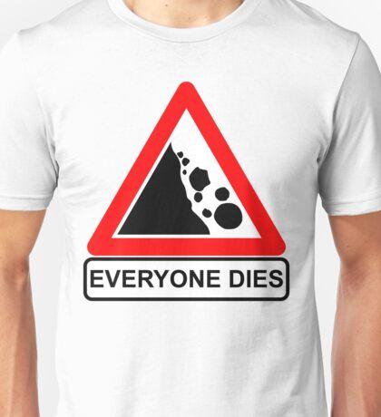 Rocks Fall Everyone Dies T-Shirt