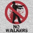 No Walkers by stevebluey