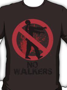 No Walkers T-Shirt