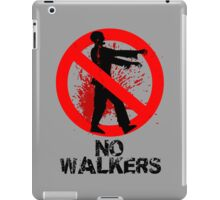 No Walkers iPad Case/Skin
