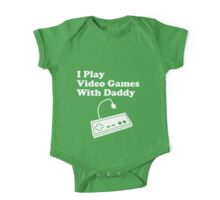I Play Video Games With Daddy One Piece - Short Sleeve