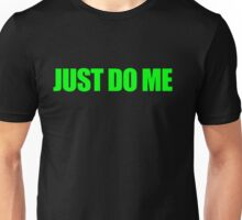 Just Green Me Unisex T-Shirt
