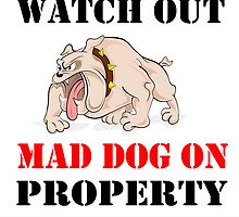 Mad Dog on Property by rott515