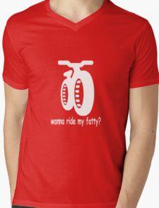 wanna ride my fatty? Mens V-Neck T-Shirt