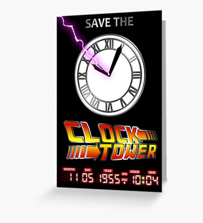 Save The Clock Tower Greeting Card