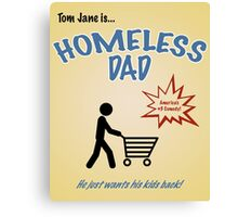 Homeless Dad - Arrested Development Canvas Print