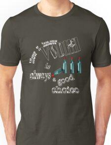good choice T-Shirt