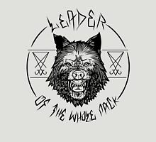 Leader Of The Whole Pack Unisex T-Shirt