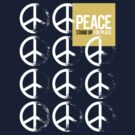 STAND UP FOR PEACE. by DropBass