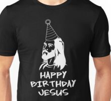 Happy Birthday Jesus Unisex T-Shirt