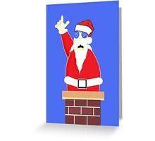 Santa's number one! Hoooooooo! Greeting Card