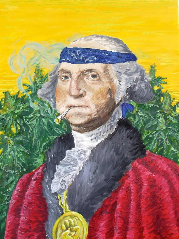Founding Farmer Marijuana George Washington Legalize Freedom by john michael  barone
