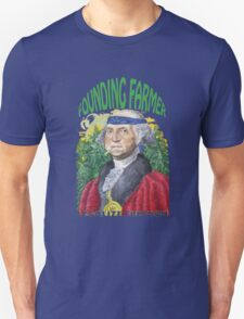 "Marijuana ""founding farmer"" George Washington Legalize Freedom t shirt  T-Shirt"